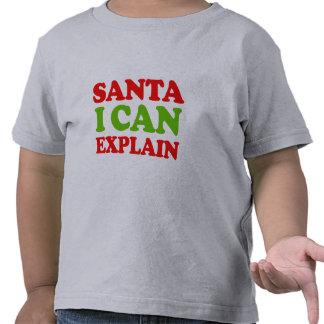 Santa I puede explicar -- Humor del día de fiesta Camisetas