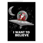 Santa I Want To Believe Greeting Card