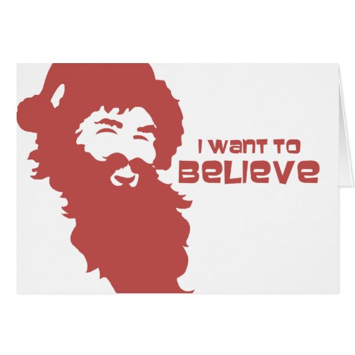 Santa - I want to believe (red on white) Greeting Cards