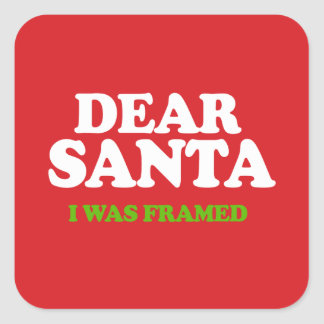 Santa I was framed Square Sticker