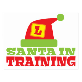 SANTA in TRAINING! with cute Santas hat Postcard