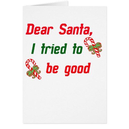 Santa, intenté ser bueno felicitaciones