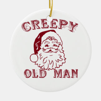 Santa is a creepy old man Double-Sided ceramic round christmas ornament