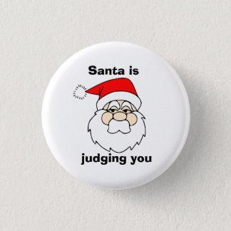 Santa is judging you pinback button