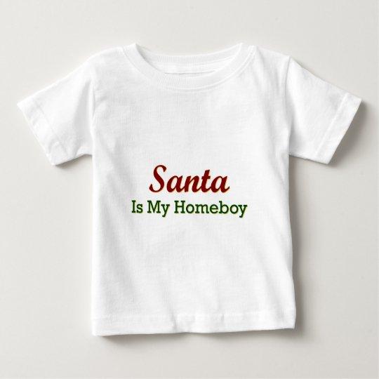 Santa Is My Homeboy Baby T-Shirt