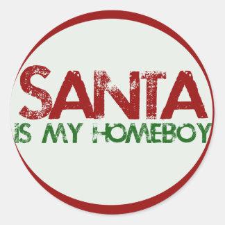 Santa is my Homeboy Classic Round Sticker
