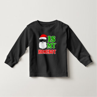 Santa is my Homeboy funny baby Christmas Toddler T-shirt