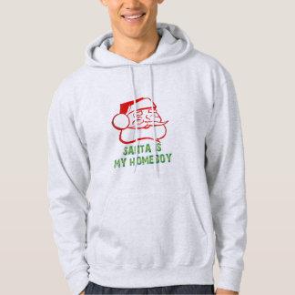 Santa is my Homeboy Hoodie