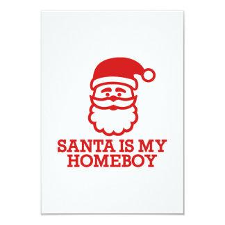 Santa is my homeboy 3.5x5 paper invitation card