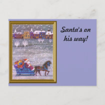 Santa is on his way holiday postcard
