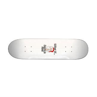 Santa is real skateboard