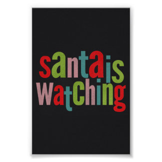 Santa Is Watching Colorful Chalkboard Poster