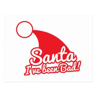 SANTA I've been BAD! Christmas funny design Postcard