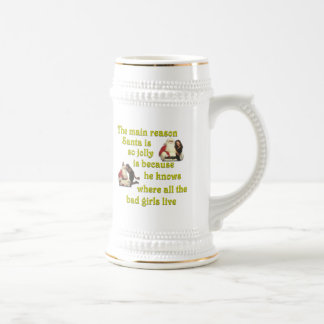 Santa Knows Where the Bad Girls Live 18 Oz Beer Stein