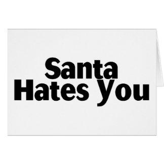 Santa le odia felicitación