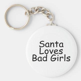 Santa Loves Bad Girls Basic Round Button Keychain
