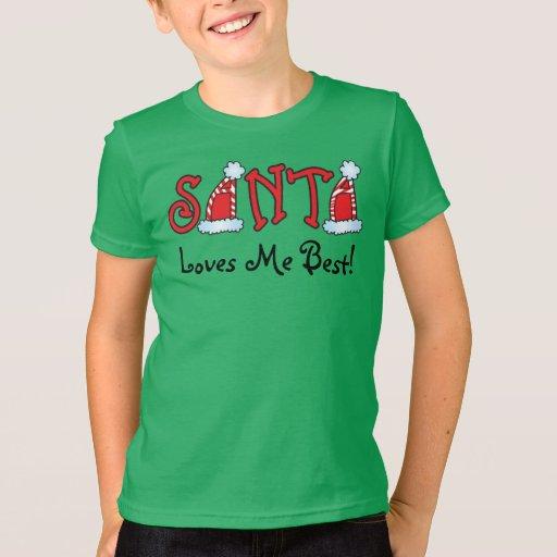Santa Loves Me Best! Kids Christmas Shirt