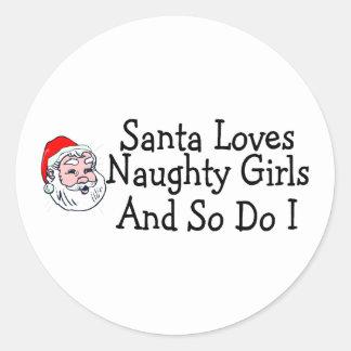 Santa Loves Naughty Girls And So Do I Stickers