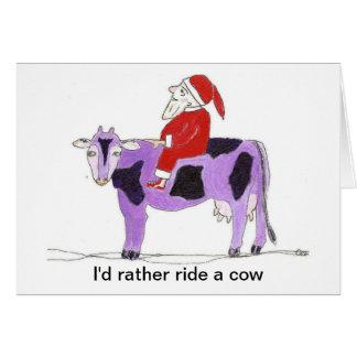 Santa montaría bastante una vaca tarjeta de felicitación