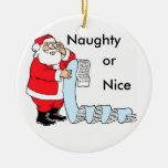 Santa Naughty or Nice Ornament