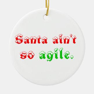 Santa no es tan ágil adorno redondo de cerámica