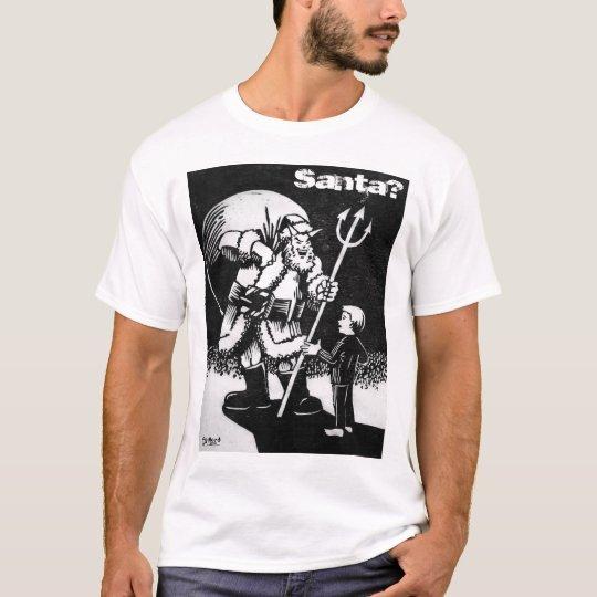 Santa or Satan? T-Shirt