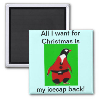 Santa penguin wants ice cap back fot christmas. magnet