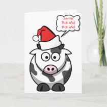 Santa Pick Me Cute Funny Cartoon Cow Christmas Holiday Card