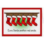 Santa prefiere calcetines rojos felicitacion