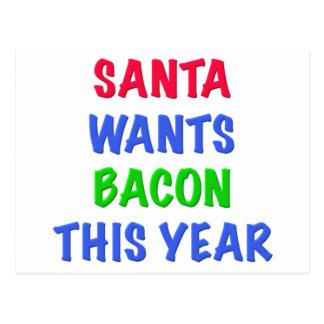 Santa quiere el tocino este año tarjeta postal