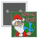 Santa quiere paz en la tierra pins
