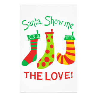 Santa,Show Me The Love! Stationery