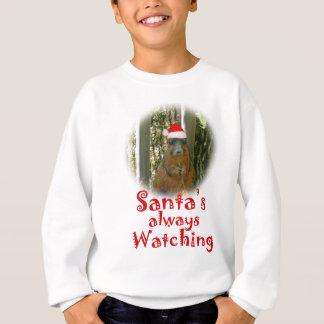 Santa Squirrel is always watching Sweatshirt