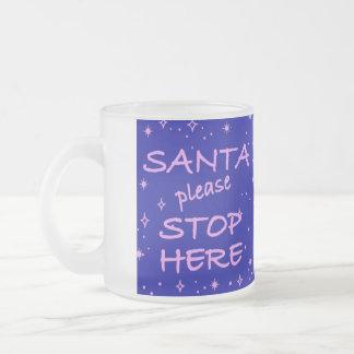 Santa Stop here Coffee Mug