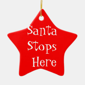 Santa Stops Here Star Shaped Christmas Ornament