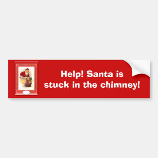 Santa stuck in the chimney bumper sticker