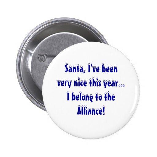 Santa, tengo beenvery agradable este año… que pert pin