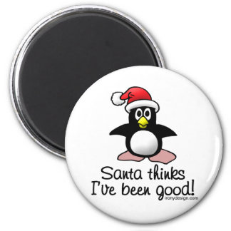 Santa Thinks I've Been Good! Magnet