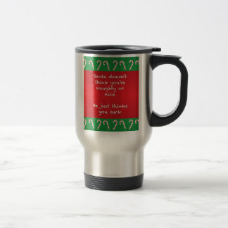 Santa Thinks You Suck Funny Christmas Travel Mug