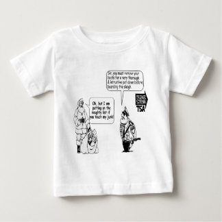 SANTA TOUCH MY JUNK TSA BABY T-Shirt
