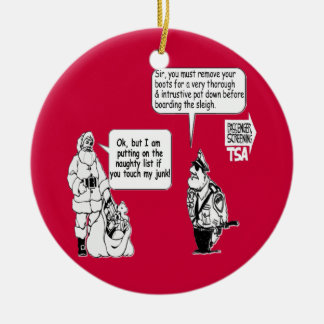 SANTA TOUCH MY JUNK TSA BLACK CERAMIC ORNAMENT