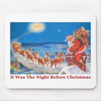 Santa Up On The Roof On The Night Before Christmas Mouse Pad