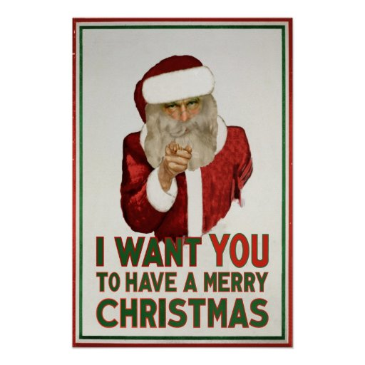Santa wants YOU to have a Merry Christmas Poster