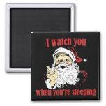 Santa Watches you sleep Fridge Magnet