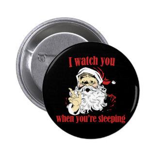 Santa Watches you sleep Pinback Button