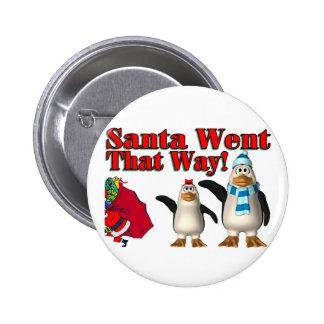 Santa Went 2 Inch Round Button