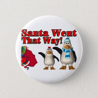 Santa Went Pinback Button