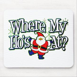 Santa Where my Ho's at.png Mouse Pad