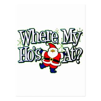 Santa Where my Ho's at.png Post Card
