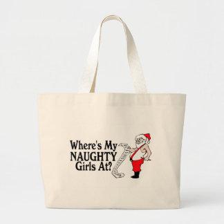 Santa Wheres My Naughty Girls At Tote Bag